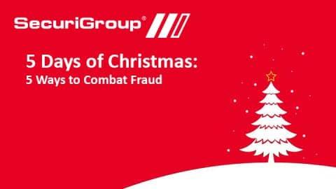 5 Days of Christmas - Combatting Fraud