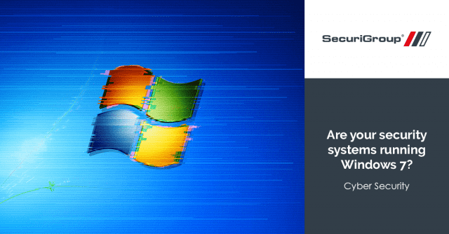Is your security system running Windows 7?